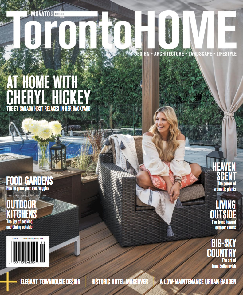 Cheryl Hickey - Cover 2017 Outdoor Issue - Toronto Home Magazine